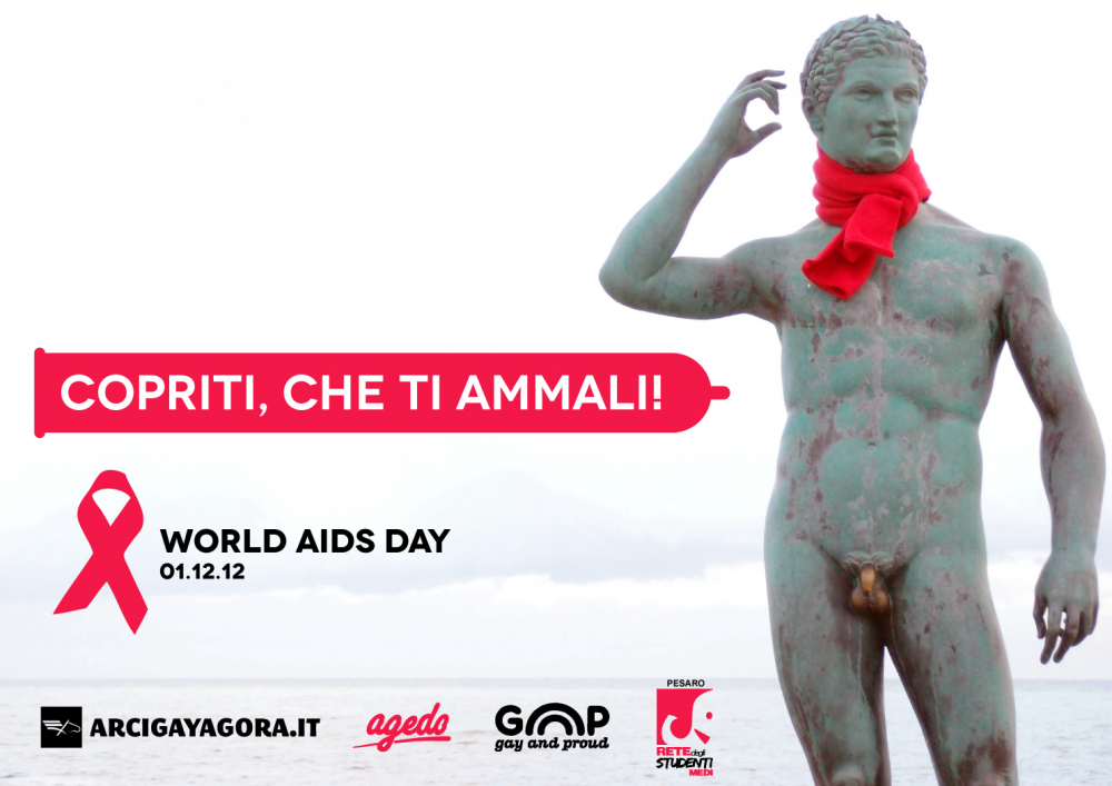 World AIDS Day - Copriti che ti ammali - Lisippo